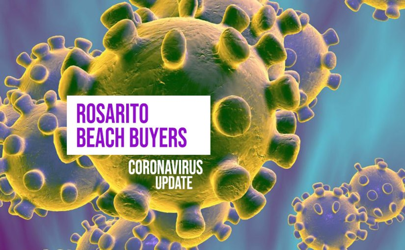 Rosarito Beach Buyers – Coronavirus Update