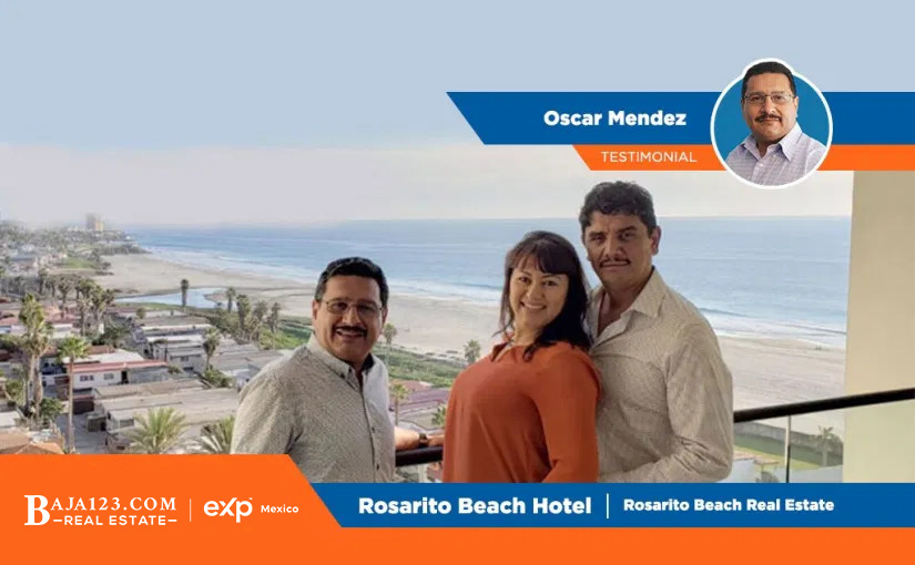 Oscar Mendez Happy Clients – Rosarito Beach Condo Hotel