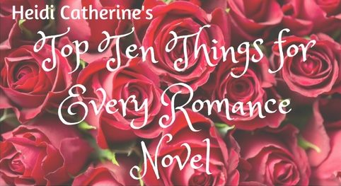 Top Ten Things For Every Romance Novel