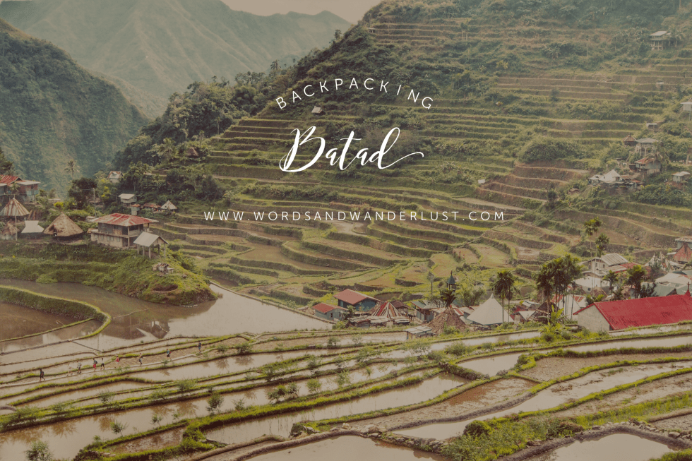 Backpacking Philippines - Words and Wanderlust - Batad