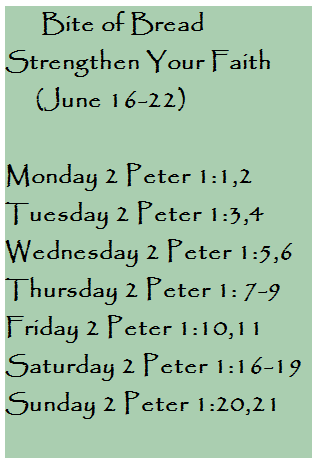 Bite of Bread June 16-22 Strengthening your faith