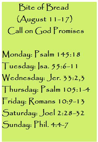Bite of Bread (Aug. 11-17) Call on God