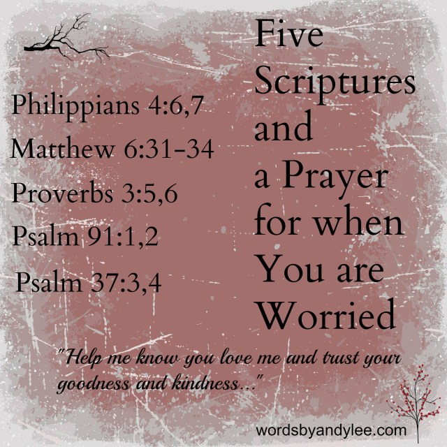 5 Scriptures for Worry