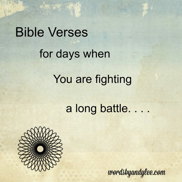 Bible verse for days of battle