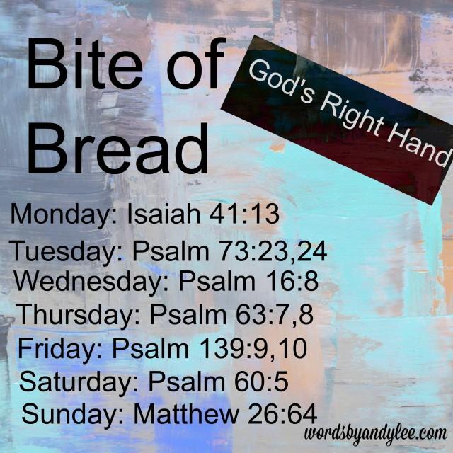 Bite of Bread God's Right Hand