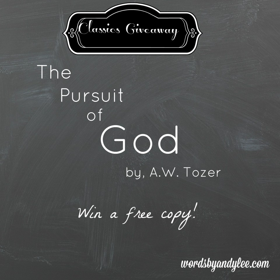 Win a Free Copy of The Pursuit of God