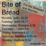 #BiteofBread: For the Stressed and Worried