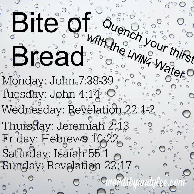 Bite of Bread Living water