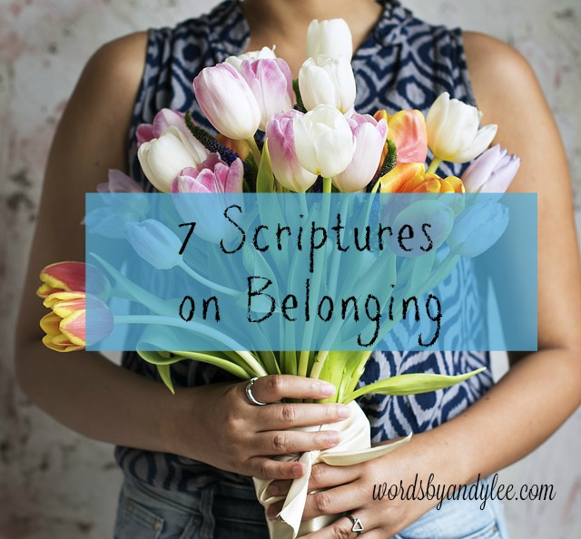 7 Scriptures about Belonging #BiteofBread