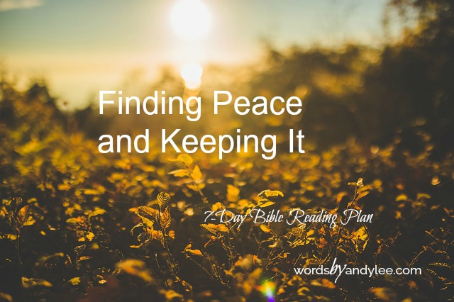 How to Have Peace {Bible Reading Plan}