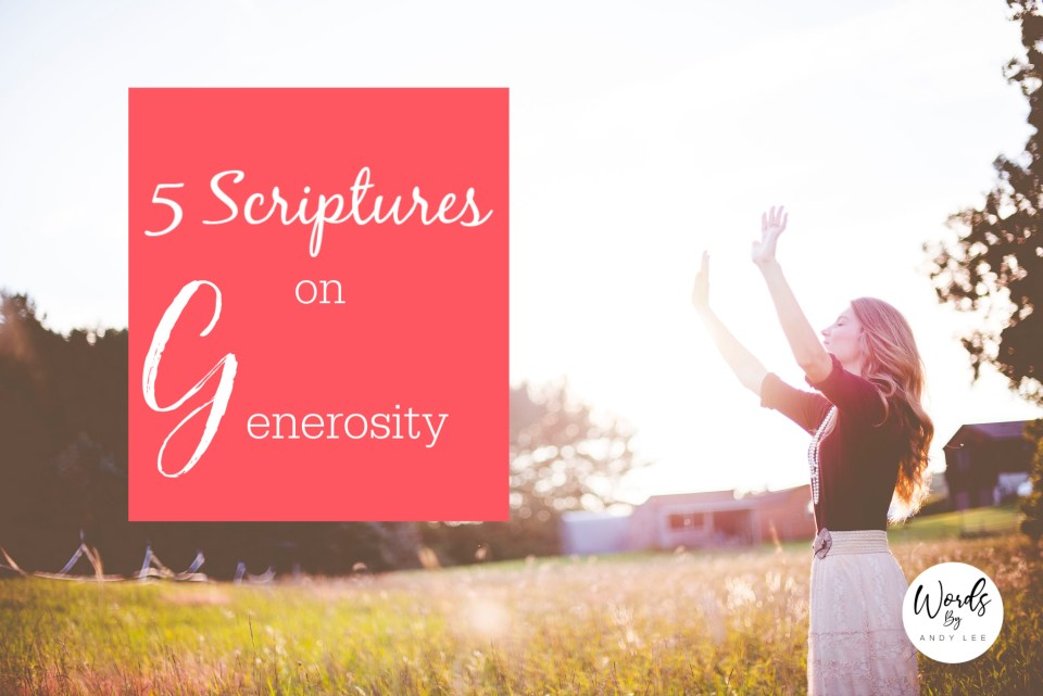 5 scriptures on generosity