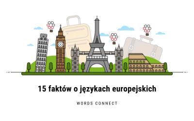 15 faktów o językach europejskich
