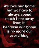 We love our home
