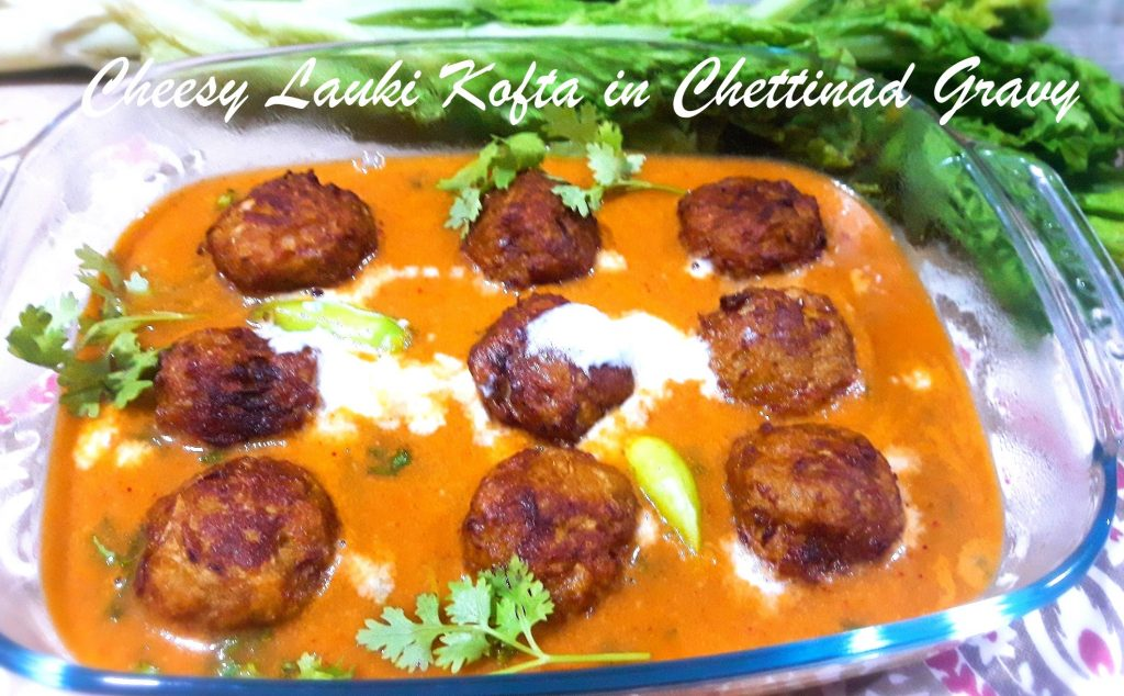 Cheesy Lauki Kofta