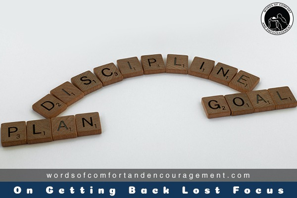 On Getting Back Lost Focus