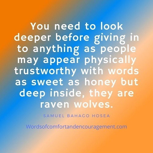 Words of Comfort and Encouragement to those who trust too much