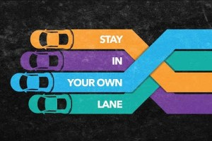 stay in your own lane words of comfort and encouragement quote