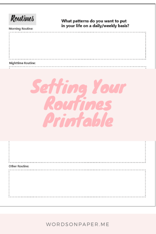 Set routines, set up your life. Week two of our Printables Summer Series! And I'm excited to bring you another little sneak peek into the Now Planner!. Setting routine printable