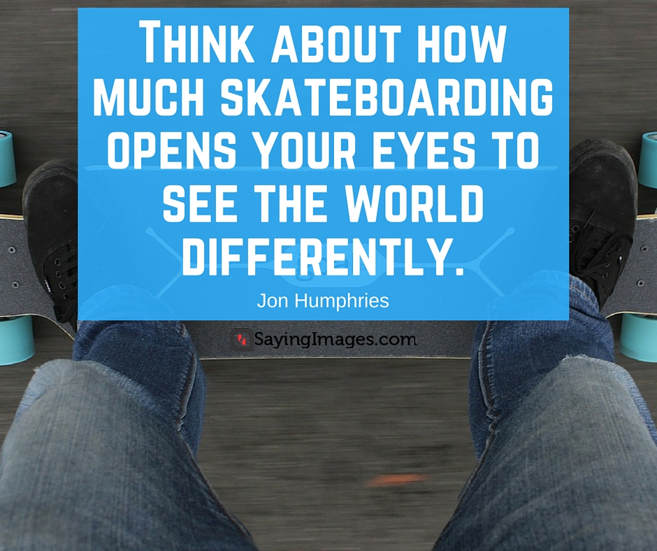 motivational skateboarding quotes