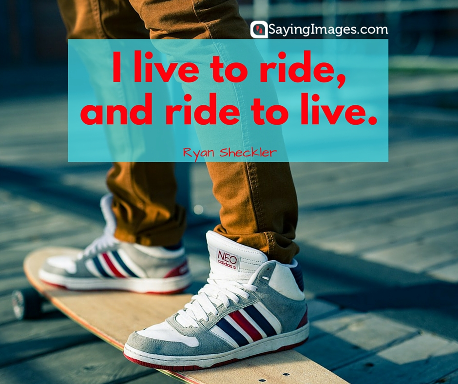 skateboard quote