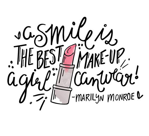 A smile is the best make-up a girl can wear. - Marilyn Monroe