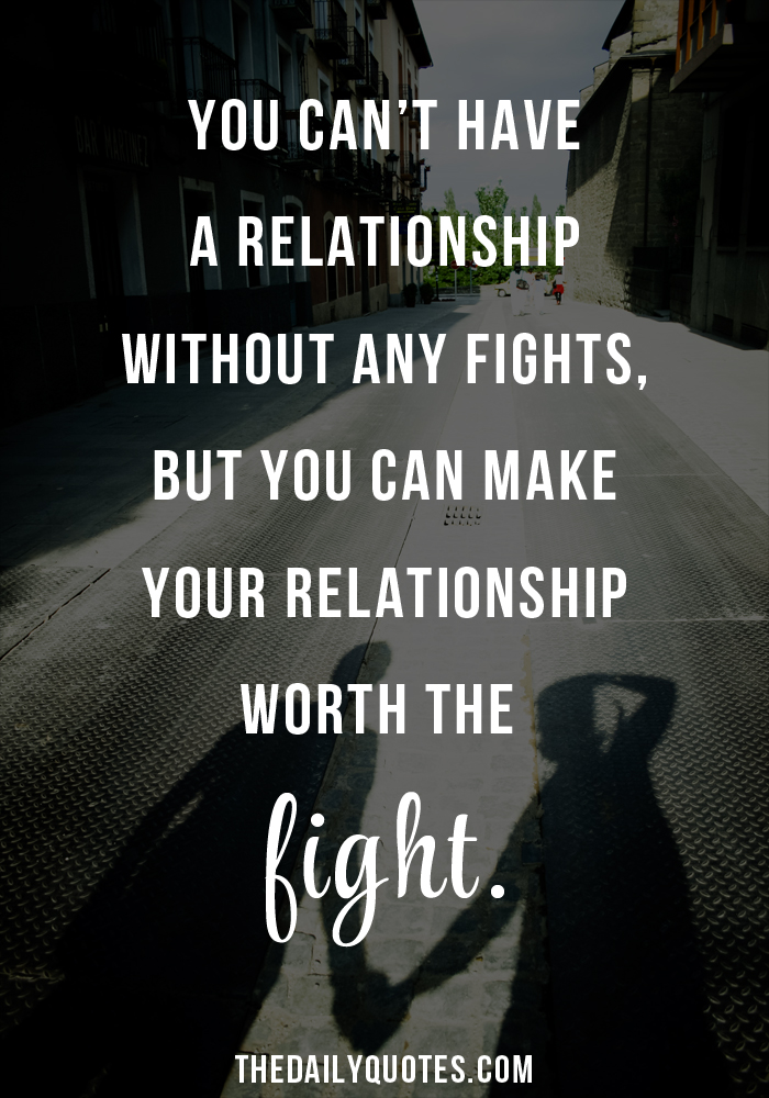 Relationship fighting quotes. How To Tell If The Fights In ...