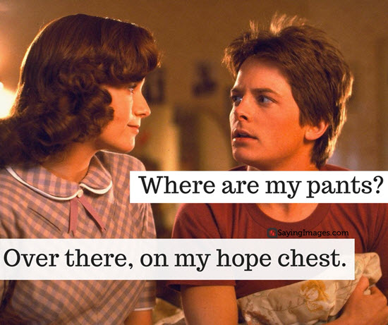 20 Famous Back To The Future Quotes Word Porn Quotes Love Quotes