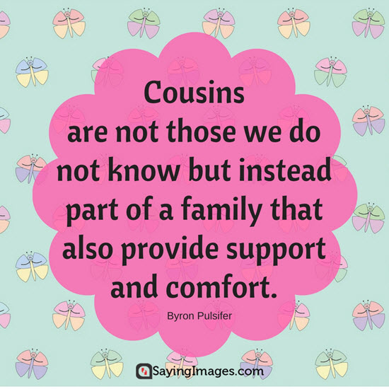 cousin family quotes