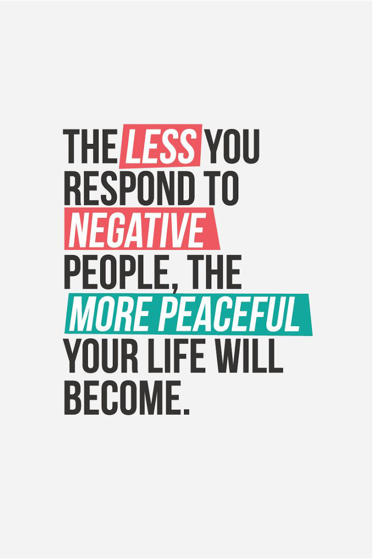 Negative People Word Porn Quotes Love Quotes Life Quotes