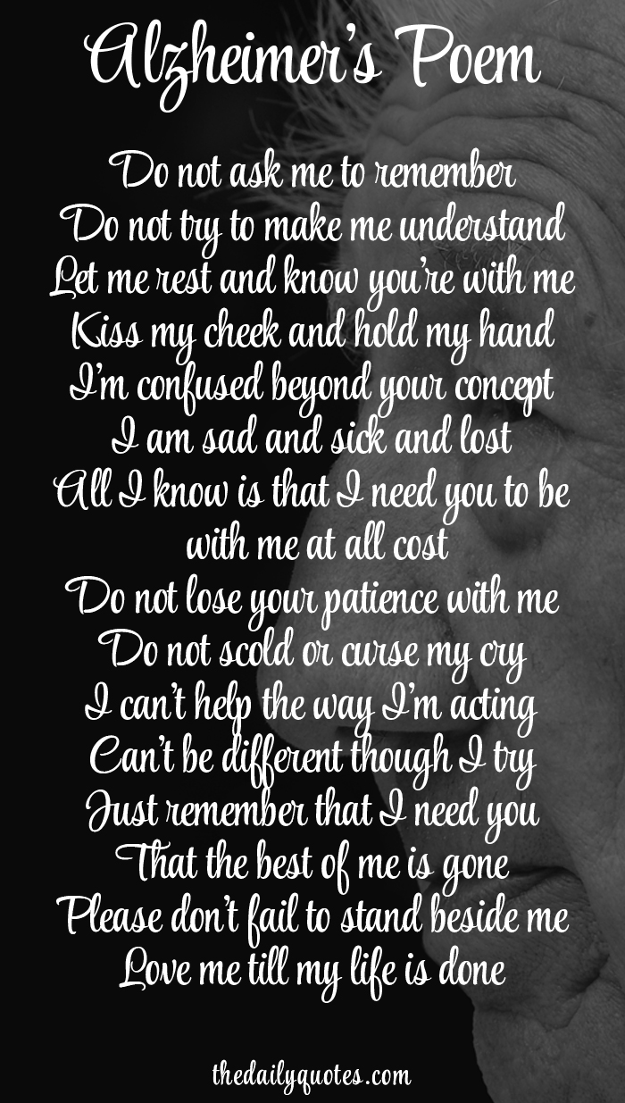 I Need You In My Life Quotes Alzheimer's Poem  Word Quotes Love Quotes Life Quotes