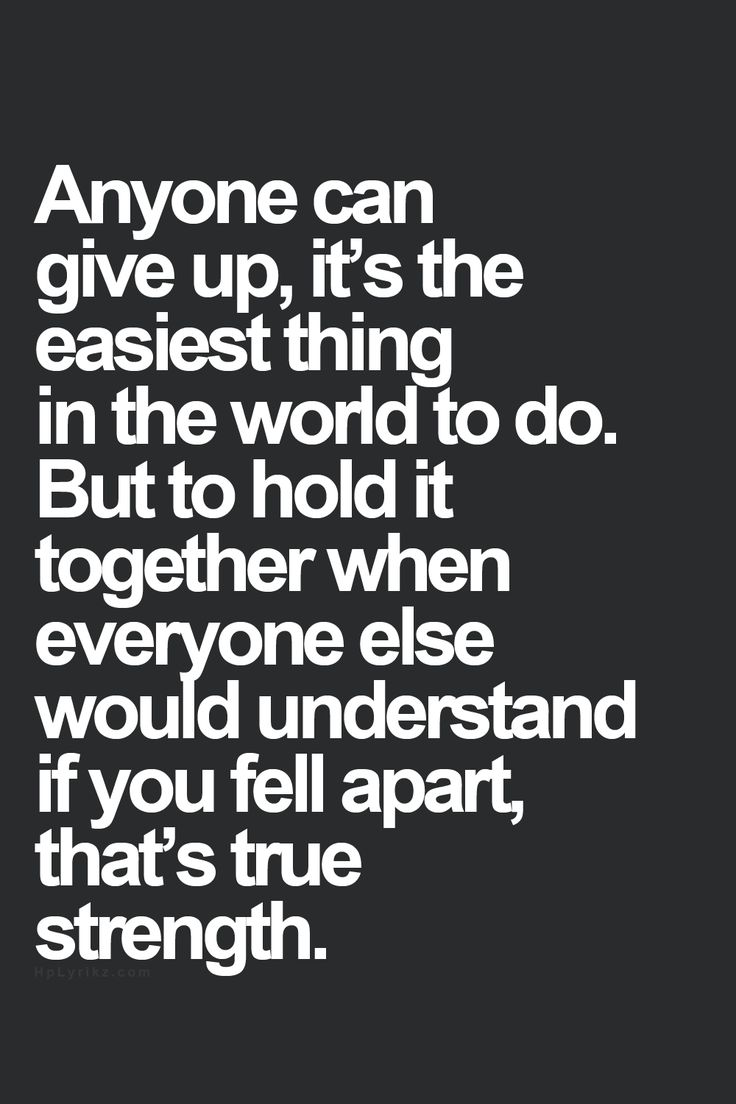 Anyone Can Give Up Word Porn Quotes Love Quotes Life Quotes