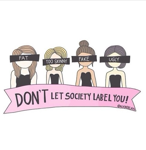Don't let society label you.