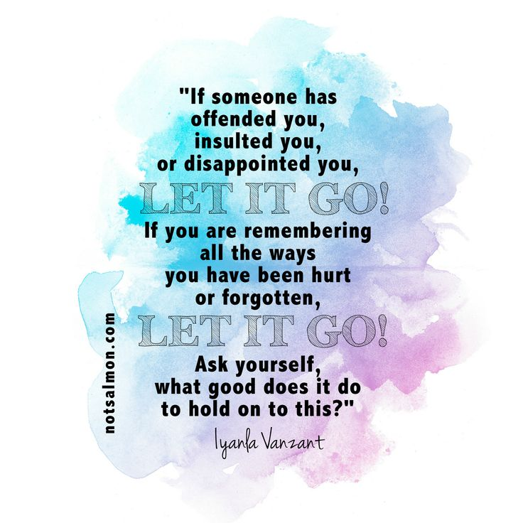 If someone has offended you, insulted you, or disappointed you, let it go! If you are remembering all the ways you have been hurt or forgotten, let it go! Ask yourself, what good does it do to hold onto this? - Iyanla Vanzant