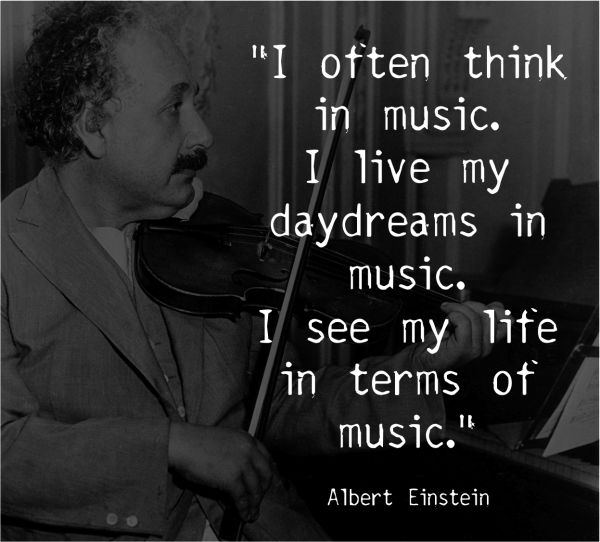 I often think in music. I live my daydreams in music. I see my life in terms of music. - Albert Einstein