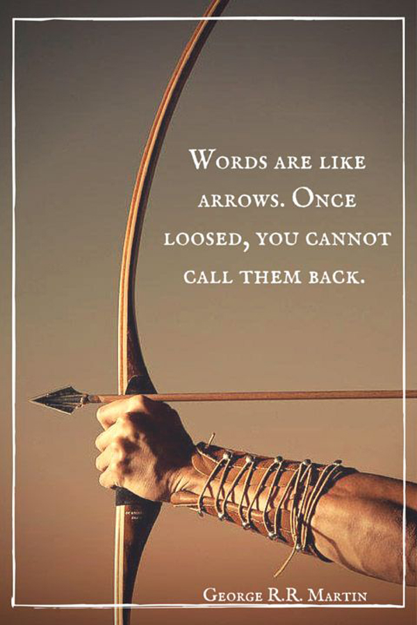 Gentil Words Are Like Arrows