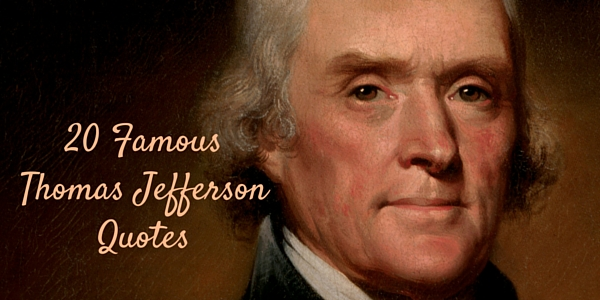 60 Famous Thomas Jefferson Quotes Word Porn Quotes Love Quotes Magnificent Thomas Jefferson Famous Quotes