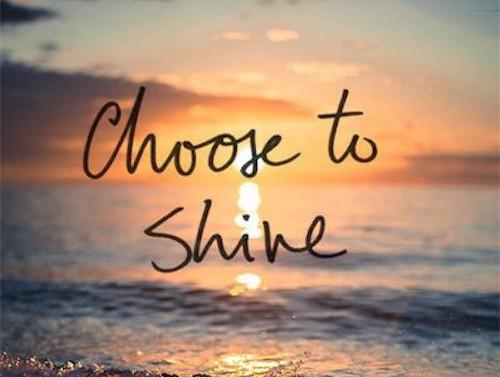 Good Morning Choose to Shine
