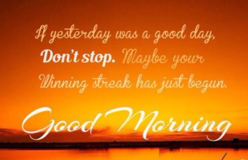 Excellent Good Morning Quotes