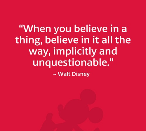 Implicitly and Unquestionable Walt Disney Quotes