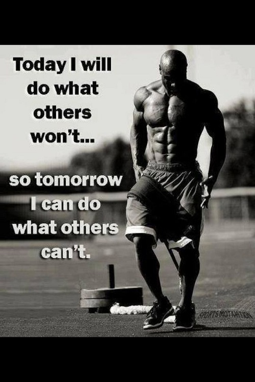 Today I will do Others Won't Gym Quotes