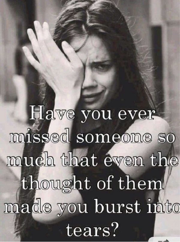 33 Quotes about Missing Someone you Love - Word Porn Quotes