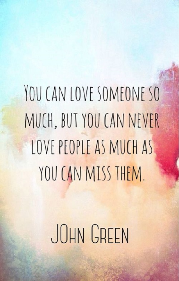 33 Quotes About Missing Someone You Love Word Porn Quotes Love