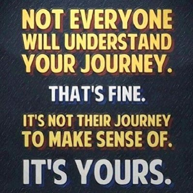not everyone will understand your journey thats fine fresh new year sayings