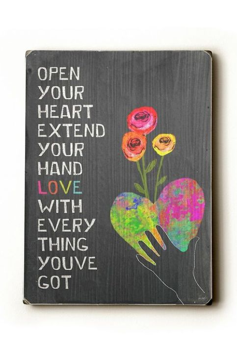 Open Your Heart Word Porn Quotes Love Quotes Life Quotes