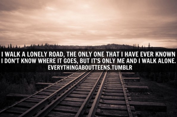52 Alone Quotes Images And Sayings Word Porn Quotes Love Quotes