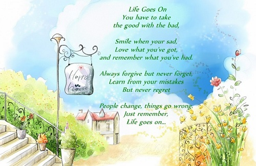 Life Goes on Lovely Quotes