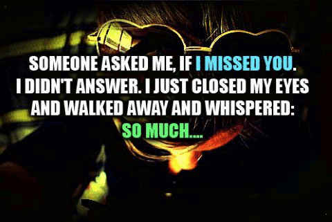 An i miss you in secret quotes.