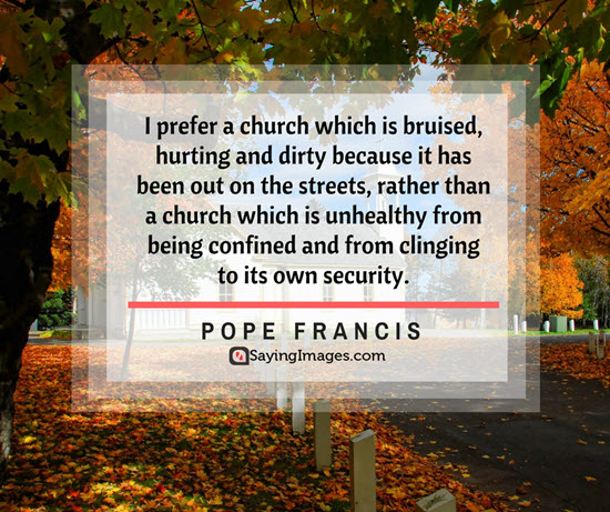 pope francis church quotes