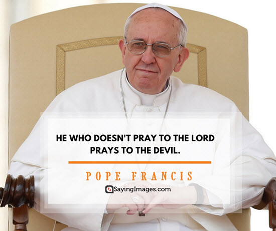 pope francis prayer quotes
