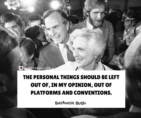 barbara bush personal quotes